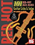 101 Red Hot Jazz-Blues Guitar Licks & Solos (Mccabe's 101)