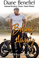 Break Away (The High Sierras Book 7)