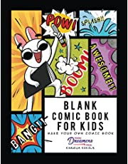 Blank Comic Book for Kids: Make Your Own Comic Book, Draw Your Own Comics, Sketchbook for Kids and Adults
