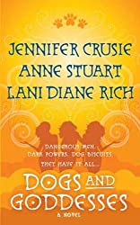 Dogs and Goddesses: A Novel