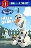 Hello, Olaf! (Turtleback School & Library Binding Edition) (Step Into Reading)