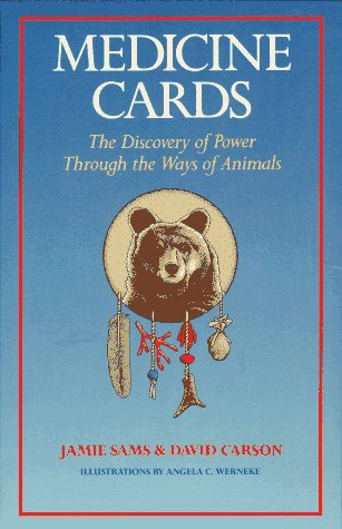 Medicine Cards: The Discovery of Power Through the Ways of Animals by Jamie Sams (1988-09-06)