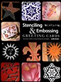 Stencilling and Embossing Stunning Greeting Cards, Judith Barker, 0891349979