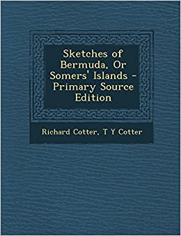 Sketches of Bermuda, or Somers' Islands - Primary Source Edition