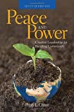 Peace And Power: Creative Leadership For Building Community