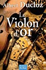 Le violon d'or par Ducloz