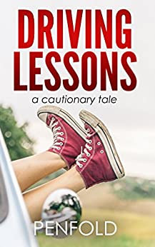 book cover for Driving Lessons: a cautionary tale