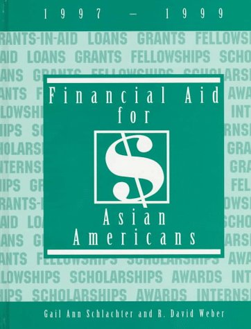 Financial Aid for Asian Americans 1997-1999