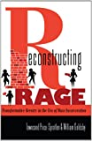 Reconstructing Rage : Transformative Reentry in the Era of Mass Incarceration, Price-Spratlen, Townsand, 1433114739