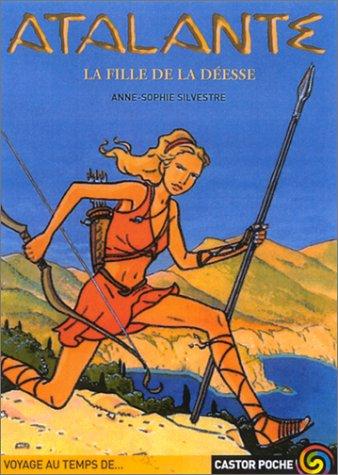 Atalante, tome 1 : La Fille de la déesse PDF