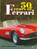50 Years of Ferrari, Curami, Andrea, 0760304548