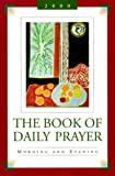 The Book of Daily Prayer, Pilgram Staff, 0829813284