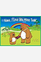 Nana I Love You More Than: Reasons Why You Love Your Nana Fill in the Blanks Book (Animals A to Z) Paperback