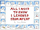All I Need to Know I Learned from My Cat, Suzy Becker, 0894808249