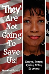 They Are Not Going To Save Us by Wambui Bahati (2010-05-31)