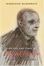 The Life and Times of Edward Martyn: An Aristocratic Bohemian
