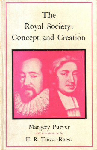The Royal Society: Concept and Creation