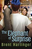 The Elephant of Surprise, Brent Hartinger, 0984679456
