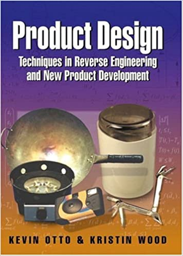 Product Design: Techniques in Reverse Engineering and New