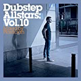 Dubstep Allstars Vol.10: Mixed by Plastician