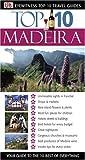 Madeira, Dorling Kindersley Publishing Staff, 0756609054