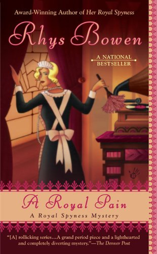 A Royal Pain (A Royal Spyness Mystery)