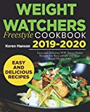 Weight watchers freestyle cookbook 2019-2020: Easy and delicious WW smart points recipes for busy people and your rapid weight loss