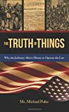 The Truth of Things, Michael Pulse, 0988452901