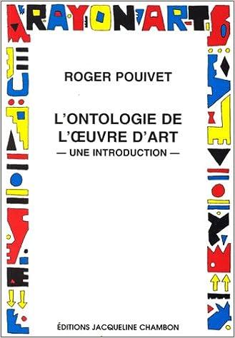 En ligne téléchargement gratuit L'Ontologie de l'oeuvre d'art, une introduction pdf epub