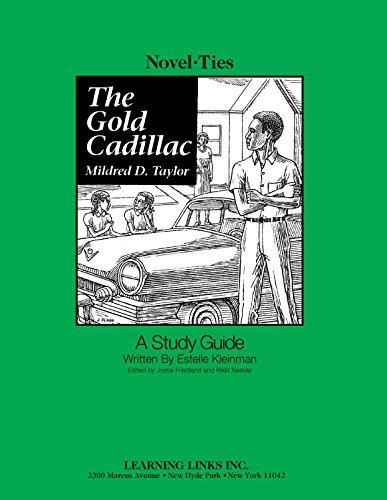 Gold Cadillac: Novel-Ties Study Guide