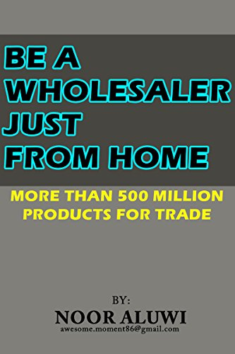 Be A Wholesaler Just From Home: More than 500 Millions products for trade