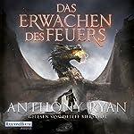 Das Erwachen des Feuers (Draconis Memoria 1) | Anthony Ryan