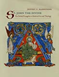 St. John the Divine: The Deified Evangelist in Medieval Art and Theology