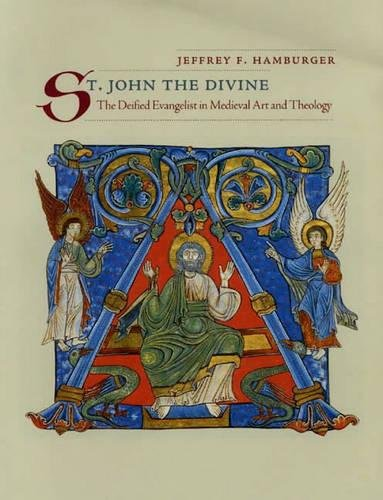 Read Online St. John the Divine: The Deified Evangelist in Medieval Art and Theology pdf