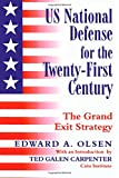 US National Defense for the Twenty-First Century, Edward A. Olsen, 0714650986