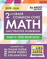 2nd Grade Common Core Math: Daily Practice Workbook - Part II: Free Response | 1000+ Practice Questions and Video Explanatio