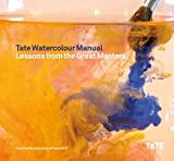 img - for Tate Watercolor Manual: Lessons from the Great Masters book / textbook / text book