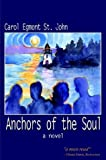 Anchors of the Soul, Egmont, St John, Carol, 1410716597