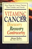 Vitamin C and Cancer: Discovery, Recovery, Controversy