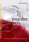Murder Alfresco: A Sunny McCoskey Napa Valley Mystery (Sunny McCoskey Napa Valley Mysteries Book 3)