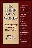 In Their Own Words, David Savran, 0930452704