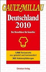 Gault Millau Deutschland 2010: Der Reiseführer für Genießer