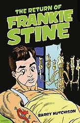 The Return of Frankie Stine (Read on)