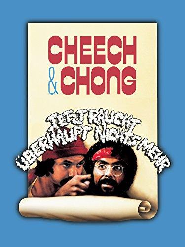 Cheech & Chong - Jetzt raucht überhaupt nichts mehr Film