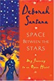 Space Between the Stars, Deborah Santana, 0345471253