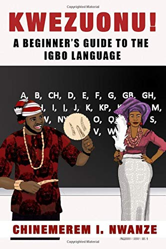 Kwezuonu   A Beginner's Guide To The Igbo Language
