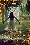 Shadow Mirror, Richie Tankersley Cusick, 0142412279
