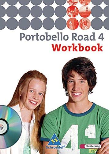 Portobello Road - Ausgabe 2005: Workbook 4 mit Audio-CD