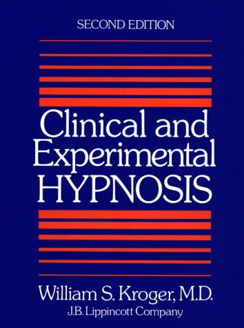 Clinical and Experimental Hypnosis in Medicine, Dentistry, and Psychology