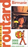 Guide du routard. Birmanie 2002-2003 par Guide du Routard